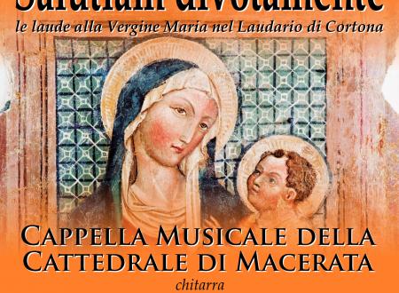 Salutiam divotamente, le laude alla Vergine Maria nel Laudario di Cortona